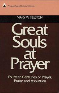 Great Souls at Prayer