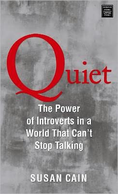 """""""Quiet"""" by Susan Cain"""